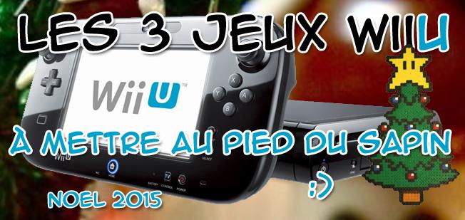 jeux wiiU noel 2015